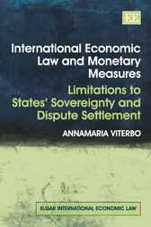 International Economic Law and Monetary Measures