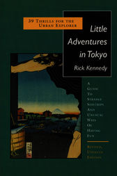 Little Adventures in Tokyo by Rick Kennedy