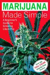 Marijuana Made Simple by Mediman