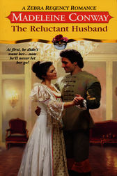 The Reluctant Husband by Madeleine Conway