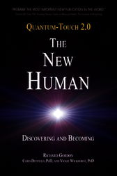 Quantum-Touch 2.0 - The New Human by Richard Gordon