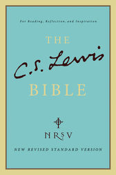 The C. S. Lewis Bible by C. S. Lewis