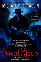 Blood Riders by Michael P. Spradlin
