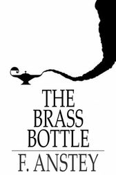 The Brass Bottle by F. Anstey