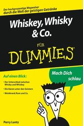 Whiskey, Whisky & Co. für Dummies by Perry Luntz