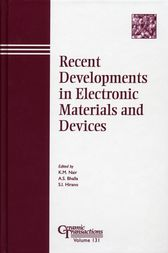 Recent Developments in Electronic Materials and Devices by K. M. Nair