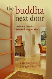 The Buddha Next Door by Zan Gaudioso