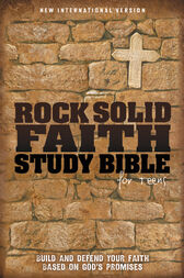 Rock Solid Faith Study Bible for Teens, NIV by Zonderkidz