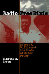 Radio Free Dixie by Timothy B. Tyson