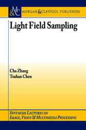 Light Field Sampling by Cha Zhang