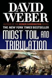 Midst Toil and Tribulation by David Weber