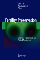 Fertility Preservation by Emre Seli