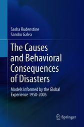 The Causes and Behavioral Consequences of Disasters by Sasha Rudenstine
