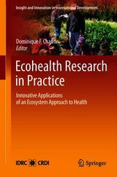 Ecohealth Research in Practice by Dominique F. Charron