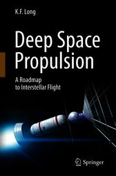 Deep Space Propulsion by K. F. Long