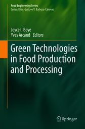 Green Technologies in Food Production and Processing by Joyce Boye