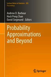 Probability Approximations and Beyond by Andrew Barbour