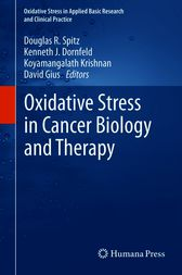 Oxidative Stress in Cancer Biology and Therapy by David Gius