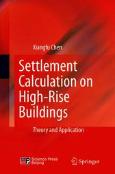 Settlement Calculation on High-Rise Buildings by Xiangfu Chen