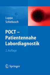 POCT - Patientennahe Labordiagnostik by Peter B. Luppa