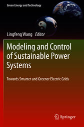 Modeling and Control of Sustainable Power Systems by Lingfeng Wang