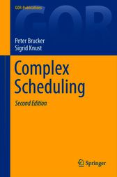 Complex Scheduling by Peter Brucker