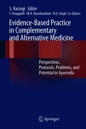 Evidence-Based Practice in Complementary and Alternative Medicine by Sanjeev Rastogi