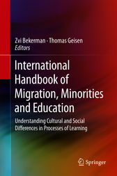 International Handbook of Migration, Minorities and Education by Zvi Bekerman
