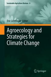 Agroecology and Strategies for Climate Change by Eric Lichtfouse