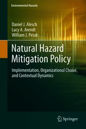 Natural Hazard Mitigation Policy by Daniel J. Alesch