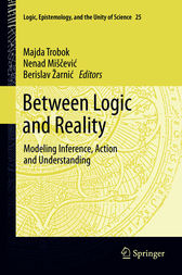 Between Logic and Reality by Majda Trobok
