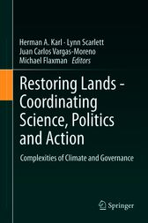 Restoring Lands - Coordinating Science, Politics and Action by Herman A. Karl