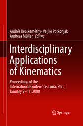Interdisciplinary Applications of Kinematics by Andrés Kecskeméthy