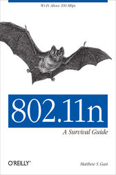 802.11n: A Survival Guide by Matthew Gast