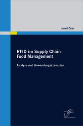RFID im Supply Chain Food Management:Analyse und Anwendungsszenarien by Ismail Örün