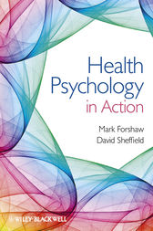 Health Psychology in Action by Mark Forshaw