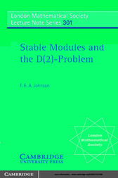 Stable Modules and the D(2)-Problem by F. E. A. Johnson