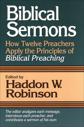 Biblical Sermons by Haddon W. Robinson