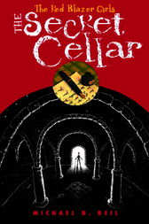 The Red Blazer Girls: The Secret Cellar