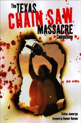 The Texas Chain Saw Massacre by Stefan Jaworzyn