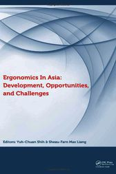 Ergonomics in Asia: Development, Opportunities and Challenges