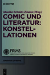 Comic und Literatur: Konstellationen by Monika Schmitz-Emans