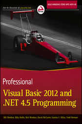 Professional Visual Basic 2012 and .NET 4.5 Programming by Bill Sheldon
