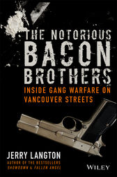 The Notorious Bacon Brothers by Jerry Langton
