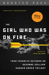 The Girl Who Was on Fire - Booster Pack by Leah Wilson