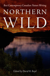 Northern Wild by David R. Boyd