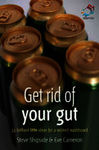 Get rid of your gut