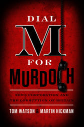 Dial M for Murdoch by Tom Watson