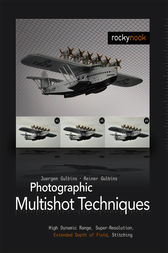 Photographic Multishot Techniques by Juergen Gulbins