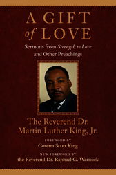 A Gift of Love by Martin Luther Jr King